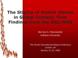 The Stigma of Mental Illness in Global Context: First Findings from the SGC-MHS