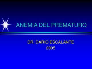 ANEMIA DEL PREMATURO
