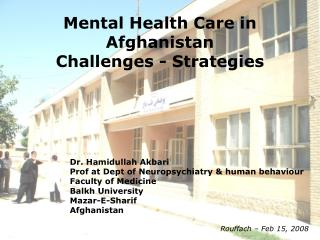 Mental Health Care in Afghanistan Challenges - Strategies