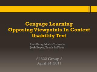 Cengage Learning Opposing Viewpoints In  Context Usability Test