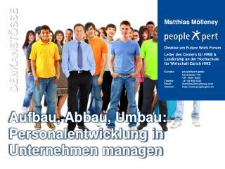 Aufbau, Abbau, Umbau: Personalentwicklung in Unternehmen managen