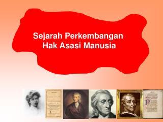 Sejarah Perkembangan  Hak Asasi Manusia