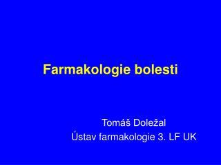 Farmakologie bolesti