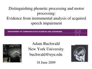 Adam Buchwald New York University buchwald@nyu 18 June 2009