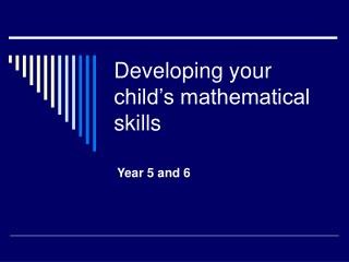 Developing your child's mathematical skills