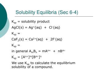 Solubility Equilibria (Sec 6-4)