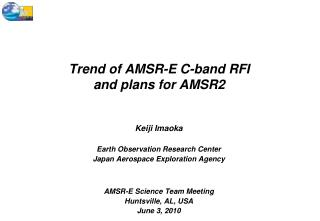 Trend of AMSR-E C-band RFI and plans for AMSR2