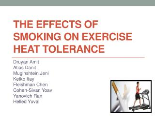 The Effects of Smoking on Exercise Heat Tolerance
