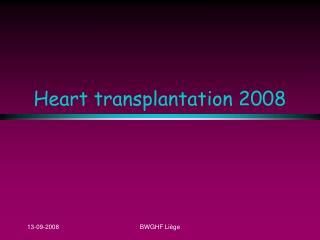 Heart transplantation 2008