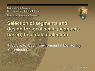 Selection of segments and design for local scale (segment-based) field data collection