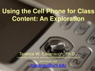 Using the Cell Phone for Class Content: An Exploration