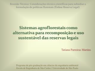 Sistemas  agroflorestais  como alternativa para recomposição e uso sustentável das reservas legais