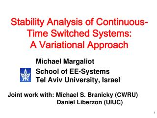Stability Analysis of Continuous-Time Switched Systems:  A Variational Approach