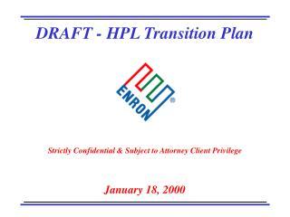 DRAFT - HPL Transition Plan