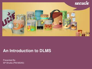An Introduction to DLMS