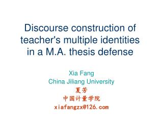 Discourse construction of teacher's multiple identities in  a M.A. thesis defense