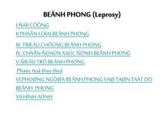 BE�NH PHONG (Leprosy)