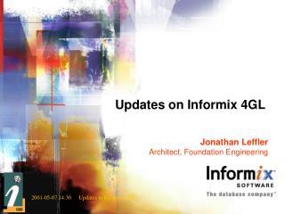 Updates on Informix 4GL