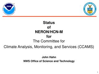 Status  of NERON/HCN-M for The Committee for  Climate Analysis, Monitoring, and Services (CCAMS)
