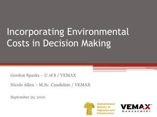 Incorporating Environmental Costs in Decision Making