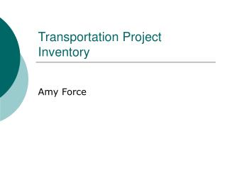 Transportation Project Inventory