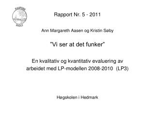 Rapport Nr. 5 - 2011