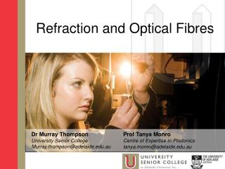 Refraction and Optical Fibres