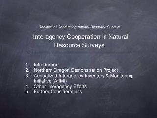 Realities of Conducting Natural Resource Surveys  Interagency Cooperation in Natural Resource Surveys __________________