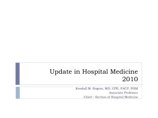 Update in Hospital Medicine 2010
