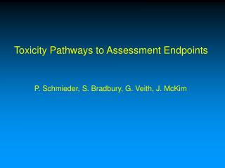 Toxicity Pathways to Assessment Endpoints