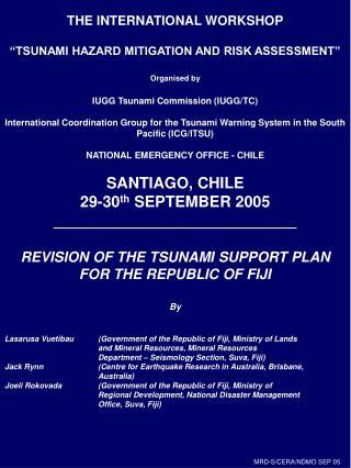 THE INTERNATIONAL WORKSHOP   TSUNAMI HAZARD MITIGATION AND RISK ASSESSMENT   Organised by  IUGG Tsunami Commission IUGG