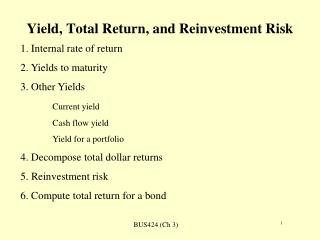 Yield, Total Return, and Reinvestment Risk