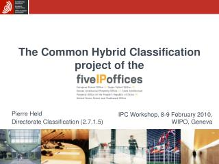 The Common Hybrid Classification project of the