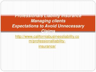Professional Liability Insurance Managing clients