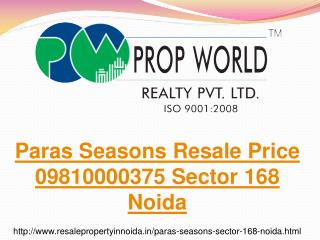 Paras Seasons Resale Price 09810000375 Sector 168 Noida