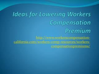 Ideas for Lowering Workers Compensation