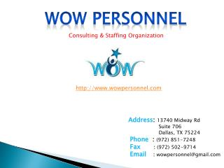 Dallas Staffing Just Staffing Solution | Wow Personnel