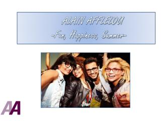 ALAIN AFFLELOU: 'Fun, happiness, summer'