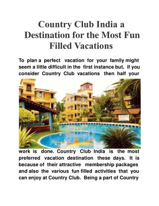 Country Club India a Destination for the Most Fun Filled Vac