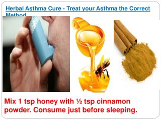 Herbal Asthma Cure - Treat your Asthma the Correct Method
