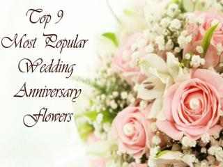 Popular Wedding Anniversary Flowers