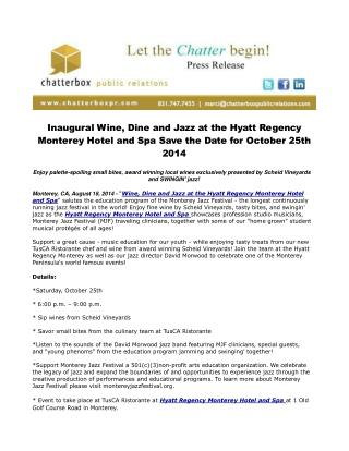 Inaugural Wine, Dine and Jazz at the Hyatt Regency Monterey