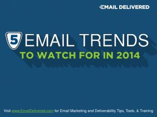 5 Email Trends for 2014