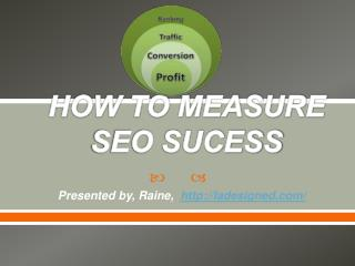 HOW TO MEASURE SEO SUCESS