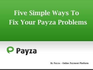 How to Deal with Payza Problems