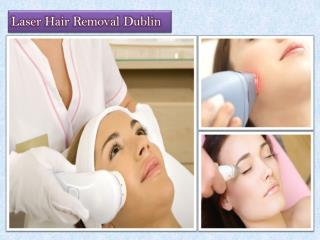 Laser Hair Removal Dublin