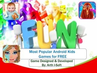 Most Popular Android Kids Games for FREE