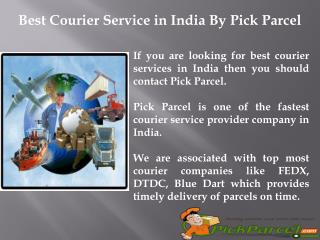 Best Courier Service in India By Pick Parcel