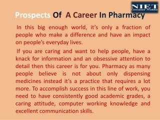 Prospects Of  A Career In Pharmacy