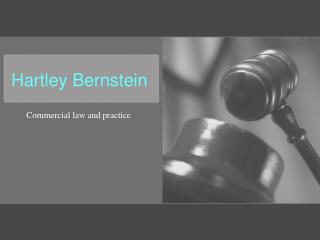 Hartley Bernstein and Commercial Law